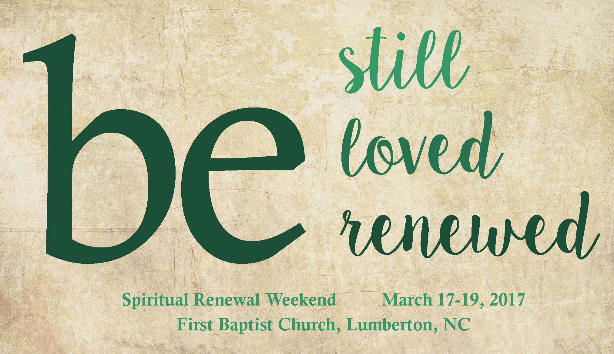 Spiritual Renewal Weekend 2017 – First Baptist Church, Lumberton NC